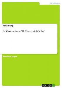 La Violencia en 'El Chavo del Ocho' – Julia Burg [ePub & Kindle]
