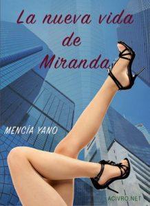 La nueva vida de Miranda – Mencía Yano [ePub & Kindle]