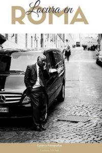 Locura en Roma – Emiliano Michelli [ePub & Kindle]