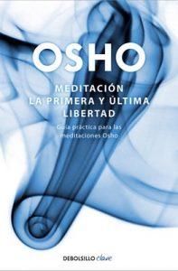 Meditación (Edición ampliada con más de 80 meditaciones OSHO): Una guía práctica – Osho [ePub & Kindle]