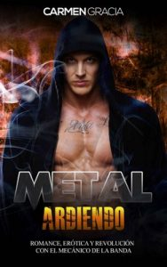 Metal Ardiendo – Carmen Gracia [ePub & Kindle]
