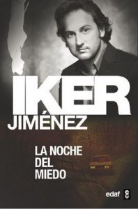La noche del miedo (Mundo Mágico Y Heterodoxo) – Iker Jiménez [ePub & Kindle]