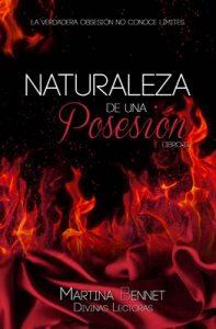 Naturaleza de una Posesión: Libro 2 (Naturaleza de una Obsesión) – Martina Bennet [ePub & Kindle]