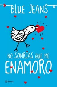 No sonrias que me enamoro (El Club de los Incomprendidos II) – Blue Jeans [ePub & Kindle]