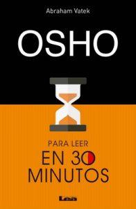 Osho para leer en 30 minutos – Abraham Vatek [ePub & Kindle]