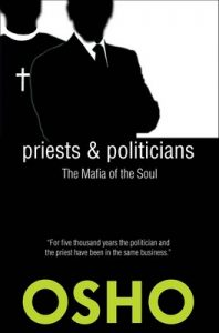 Priests and Politicians: The Mafia of the Soul (Spiritually Incorrect®) – Osho [ePub & Kindle] [English]