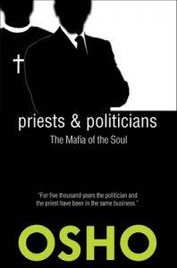 Priests and Politicians: The Mafia of the Soul (Spiritually Incorrect®) – Osho [ePub & Kindle] [English]