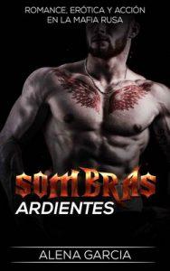 Sombras Ardientes – Alena Garcia [ePub & Kindle]