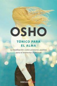Tónico para el alma: La meditación como primeros auxilios para el bienestar espiritual – Osho [ePub & Kindle]
