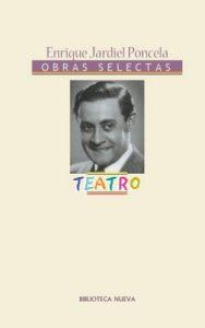 Teatro de Enrique Jardiel Poncela (Obras Completas/Selectas de Literatura) – Enrique Jardiel Poncela [ePub & Kindle]
