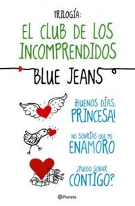 Trilogía El Club de los Incomprendidos (pack) – Blue Jeans [ePub & Kindle]