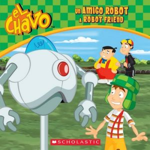 Un amigo robot  A Robot Friend (El Chavo 8×8 #6) – Sonia Sander [ePub & Kindle]
