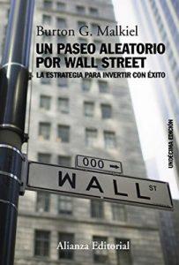Un paseo aleatorio por Wall Street – Burton G. Malkiel [ePub & Kindle]