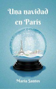 Una navidad en París – María Santos [ePub & Kindle]