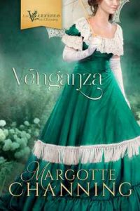 Venganza – Margotte Channing [ePub & Kindle]