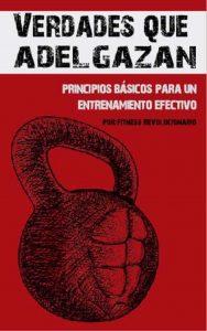 Verdades que Adelgazan: 10 Principios Básicos para un Entrenamiento Efectivo – Marcos Vazquez [ePub & Kindle]