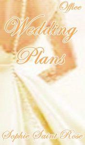 Wedding Plans – Sophie Saint Rose [English] [ePub & Kindle]