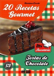 20 Recetas gourmet – Tortas de chocolate (Colección Mi Recetario n° 17) – Mariano Orzola [ePub & Kindle]
