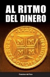 Al ritmo del dinero – Francisco del Pozo [ePub & Kindle]