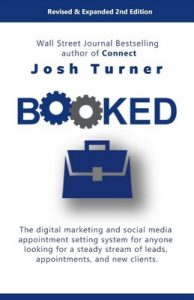 Booked: The digital marketing and social media appointment setting system for anyone looking for a steady stream of leads, appointments, and new clients – Josh Turner [ePub & Kindle] [English]