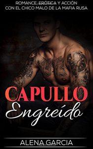 Capullo Engreido – Alena Garcia [ePub & Kindle]