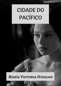 Cidade do pacífico – María Victoria Hidalgo [ePub & Kindle] [Galician]