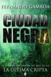 Ciudad Negra (Edición revisada) – Fernando Gamboa [ePub & Kindle]