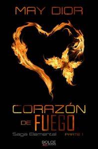 Corazón de fuego (Saga Elemental nº 1) – May Dior [ePub & Kindle]
