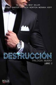 Destrucción 2 (Saga McRay) – Norah Carter, Monika Hoff [ePub & Kindle]