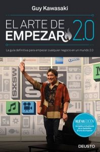 El arte de empezar 2.0: La guía definitiva para empezar cualquier negocio en un mundo 2.0 – Guy Kawasaki [ePub & Kindle]
