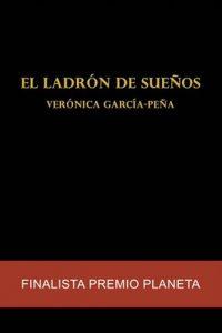 El ladrón de sueños – Verónica García-Peña [ePub & Kindle]