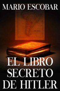 El libro secreto de Hitler – Mario Escobar [ePub & Kindle]