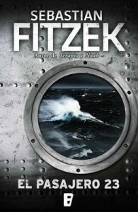 El pasajero 23 – Sebastian Fitzek [ePub & Kindle]