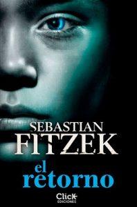 El retorno – Sebastian Fitzek [ePub & Kindle]