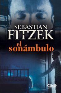 El sonámbulo – Sebastian Fitzek [ePub & Kindle]