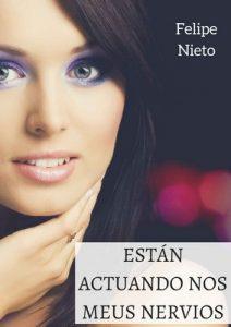 Están actuando nos meus nervios – Felipe Nieto [ePub & Kindle] [Galician]