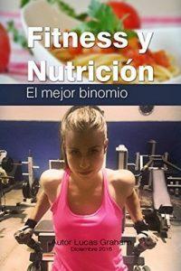 Fitness y Nutricion El mejor binomio – Lucas Graham [ePub & Kindle]