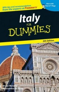 Italy for Dummies (4th Edition) – Bruce Murphy, Alessandra de Rosa [PDF] [English]