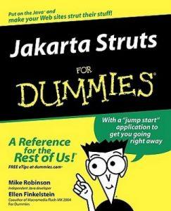 Jakarta Struts for Dummies – Mike Robinson, Ellen Finkelstein [PDF] [English]