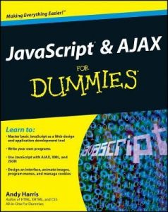 JavaScript & AJAX for Dummies – Andy Harris [PDF] [English]