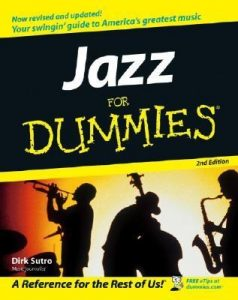 Jazz for Dummies (2nd Edition) – Dirk Sutro [PDF] [English]