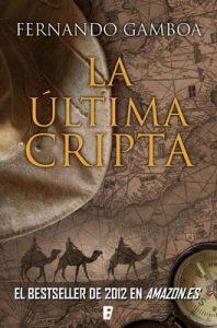 La última cripta – Fernando Gamboa [ePub & Kindle]