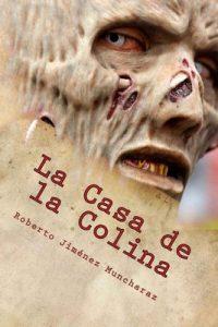La Casa de la Colina – Roberto Jiménez Muncharaz [ePub & Kindle]