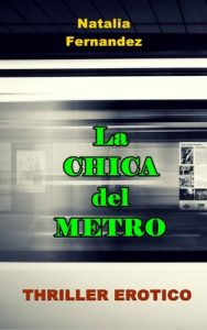 La chica del metro – Natalia Fernández [ePub & Kindle]