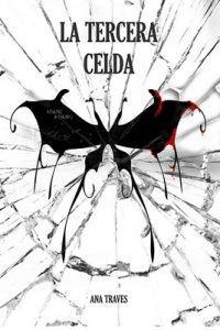 La tercera celda – Ana Traves [ePub & Kindle]