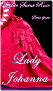 Lady Johanna – Sophie Saint Rose [ePub & Kindle]