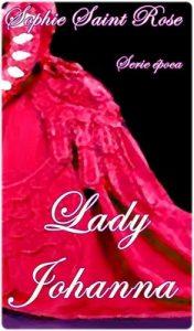 Lady Johanna – Sophie Saint Rose [ePub & Kindle]