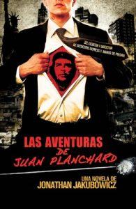Las Aventuras de Juan Planchard – Jonathan Jakubowicz [ePub & Kindle]