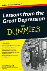 Lessons from the Great Depression for Dummies – Steve Wiegand [PDF] [English]