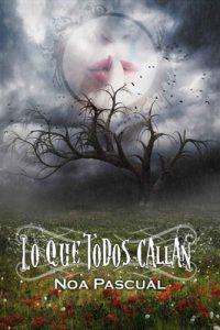 Lo que todos callan – Noa Pascual [ePub & Kindle]